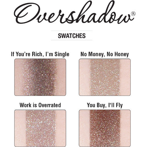 Overshadows If You're Rich, I'm Single 0.02 oz
