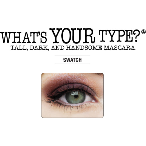 "What's Your Type? Mascara ""Tall, Dark and Handsome"" 0.33 oz"