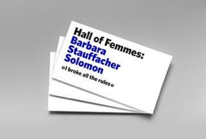 Hall of Femmes, Hall of Femmes: Barbara Stauffacher Solomon, - Placewares