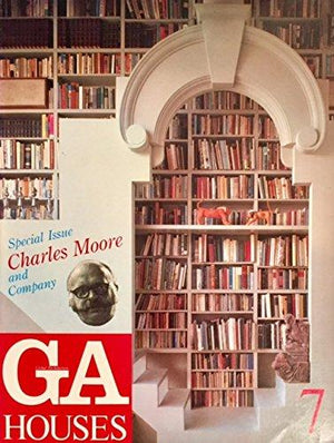 Vintage @ Placewares, Global Architecture (GA) Houses 7: Charles Moore and Company, - Placewares