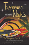 PPI, Tropicana Nights : The Life and Times of the Legendary Cuban Nightclub, - Placewares