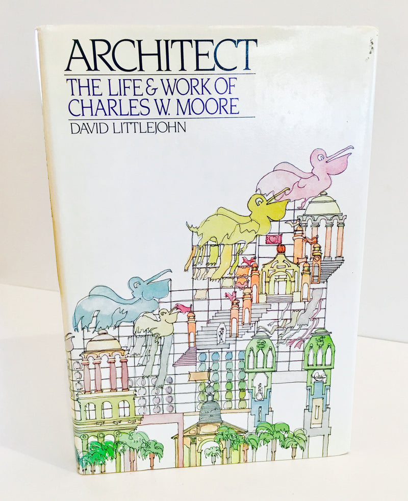 Holt, Rinehart & Winston, Architect: The Life & Work of Charles W. Moore - First Edition, - Placewares