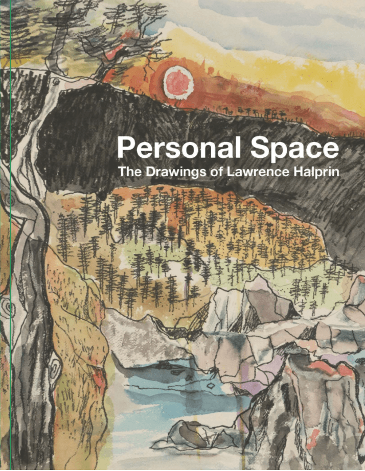 Edward Cella, Personal Space: The Drawings of Lawrence Halprin, - Placewares