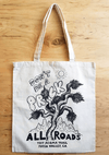 ALL ROADS, All Roads Don't Be a Prick Souvenir Tote, - Placewares