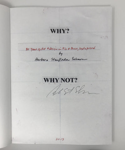 Barbara Stauffacher Solomon, WHY? WHY NOT? - Signed by Barbara Stauffacher Solomon, - Placewares
