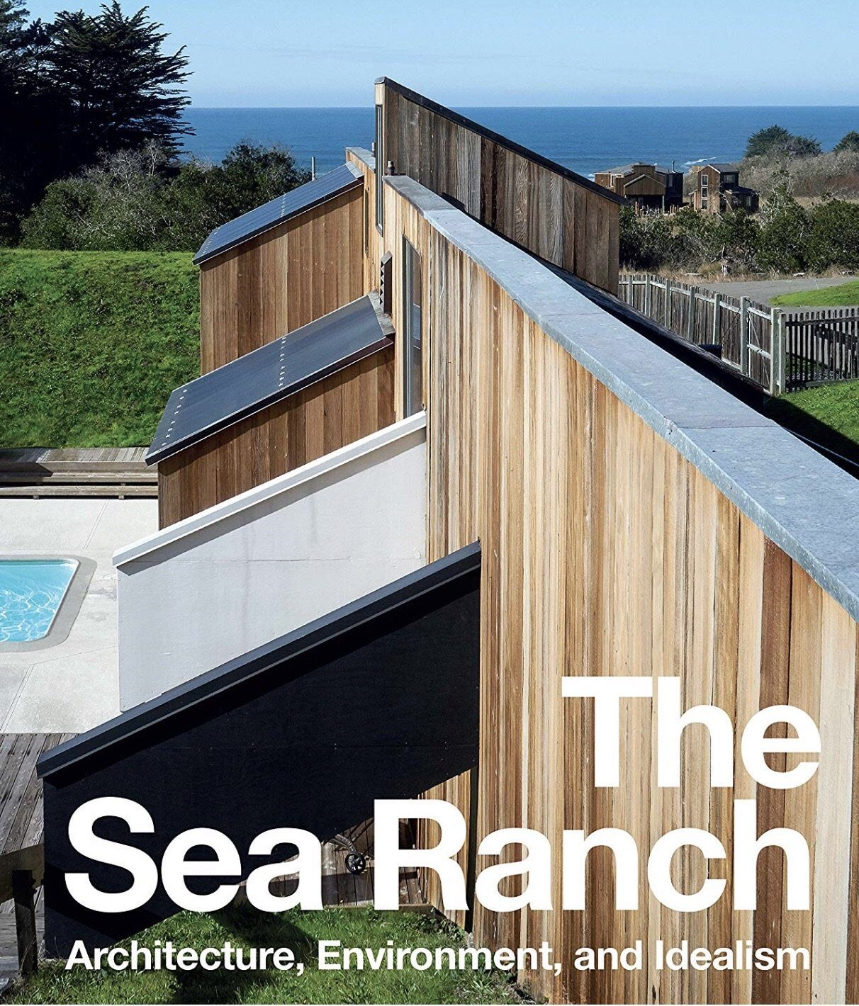 Penguin Random House, The Sea Ranch: Architecture, Environment, and Idealism, - Placewares