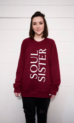 NEW! - Soul Sister Sweatshirt