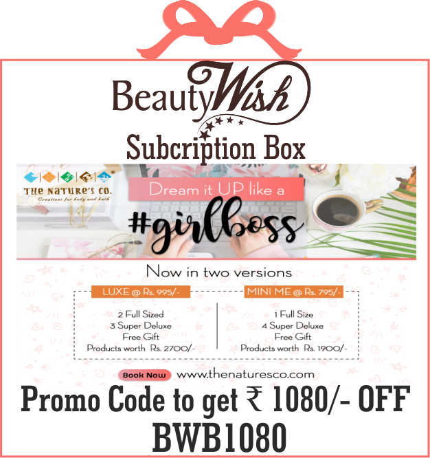 Half Yearly Subscription from  March 2019  #GirlBoss  LUXE BeautyWish Box