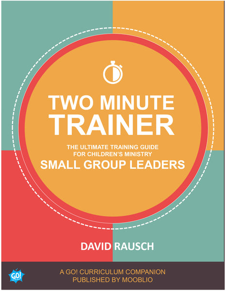 Two Minute Trainer: Small Group Edition