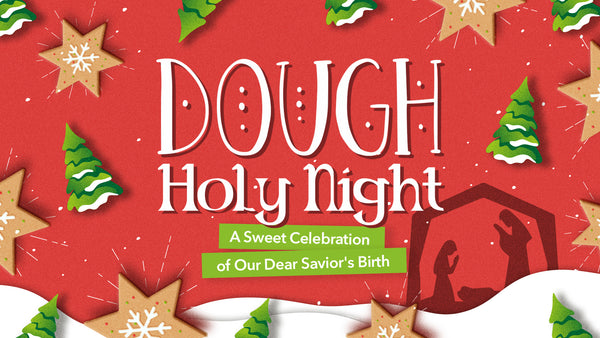 Dough Holy Night