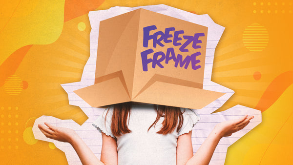 Freeze Frame (Start Date: February 7)