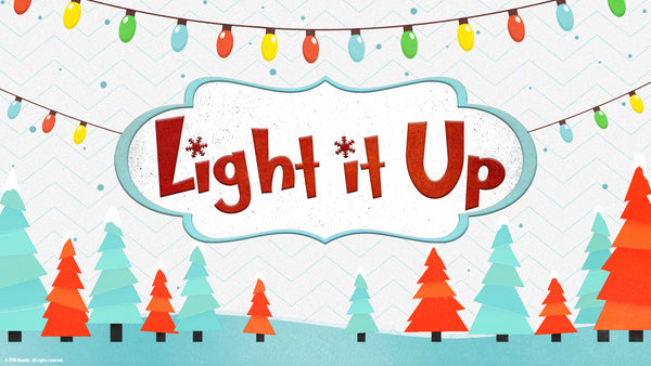 Light It Up (Elementary Christmas Unit) MegaCon Special