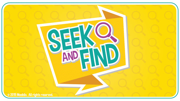 Seek and Find (Curriculum Start Date: March 29)