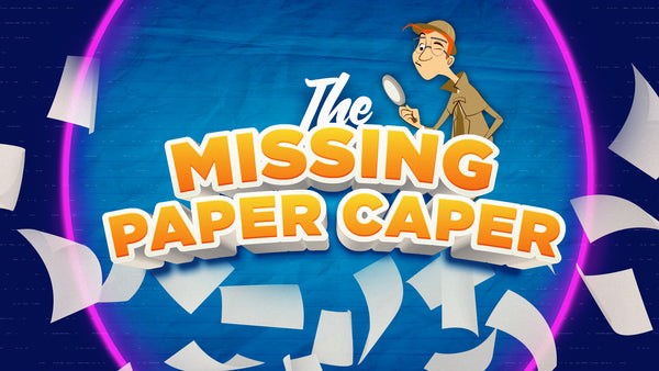 The Missing Paper Caper (Start Date: Jan 3, 2021)
