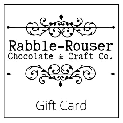 Rabble-Rouser Gift Card - Rabble-Rouser Chocolate & Craft
