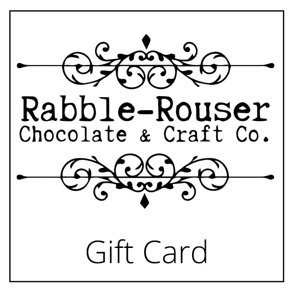 Gift card - Rabble-Rouser Chocolate & Craft