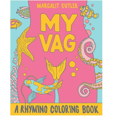 MY VAG Coloring Book (a trip down memory lane back home to from whence ye came) - Rabble-Rouser Chocolate & Craft