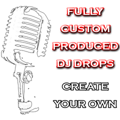 Fully Custom Produced DJ and Radio Drops