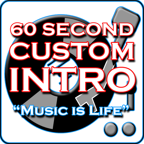 Custom DJ Intro - Music Is Life