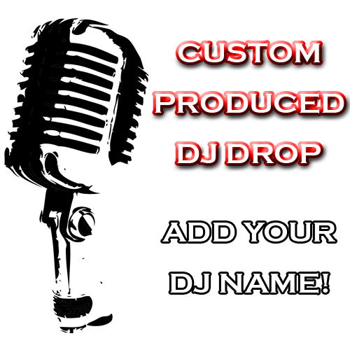 Custom Produced DJ Drop
