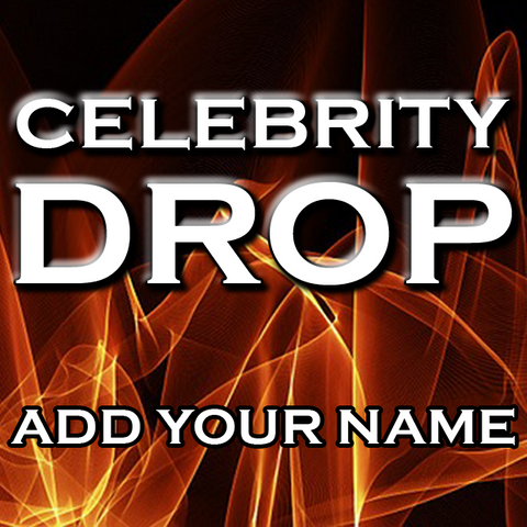 DJ Drops 24/7 - Celebrity Drop #1