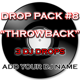Produced DJ Drop Pack #8 - Throwback