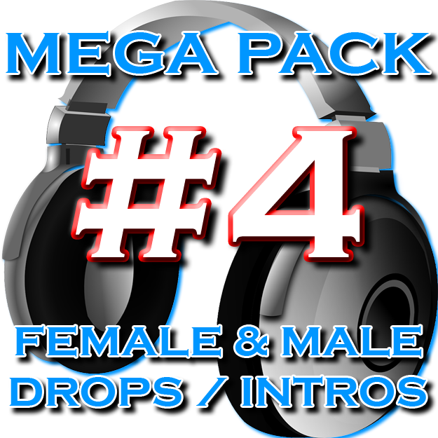 DJ Drops Mega Pack #4 + Free DJ Name Drops