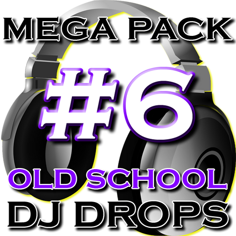 Old School DJ Drops Mega Pack