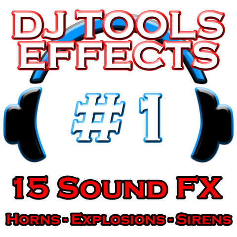 DJ Tools Sound Effects Pack #1