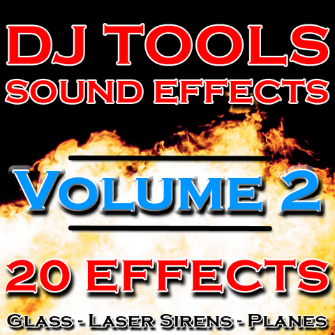 DJ Tools Sound Effects - Volume 2