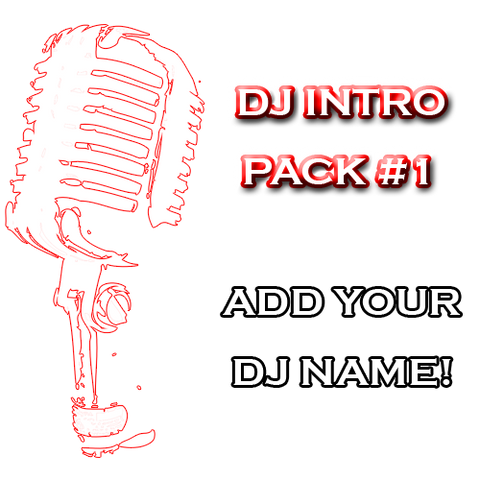 Custom DJ Pack - DJ Intro Pack #1