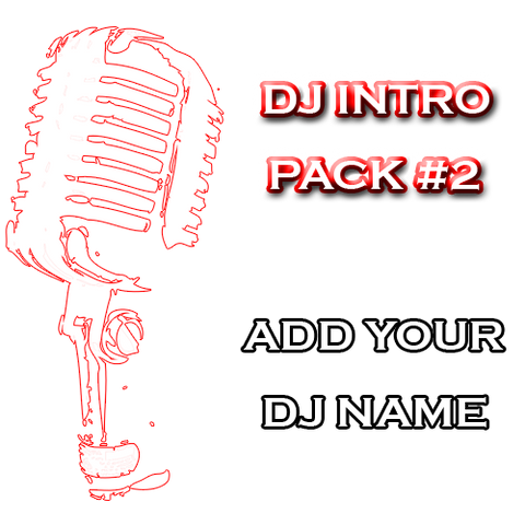 DJ Drops 24/7 - Custom DJ Intro Pack #2