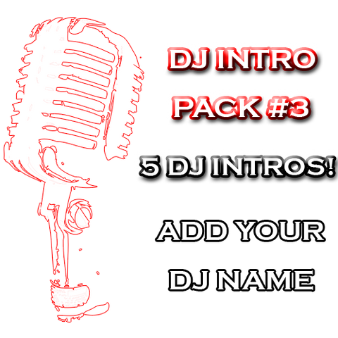 DJ Drops 24/7 - Custom DJ Intro Pack #3