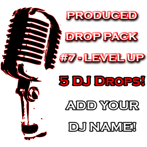 Custom Produced DJ Drop Pack - Level Up