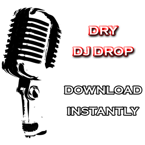 Dry DJ Drop - Instant Download