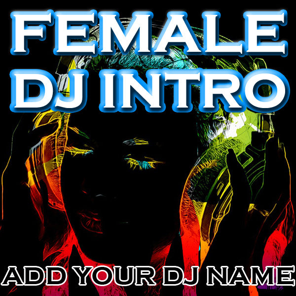 DJ Drops 24/7 - Custom Female Intro - Relax