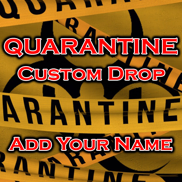 Quarantine DJ Drops
