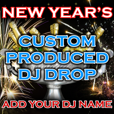 New Year's DJ Drop - Raise a Glass