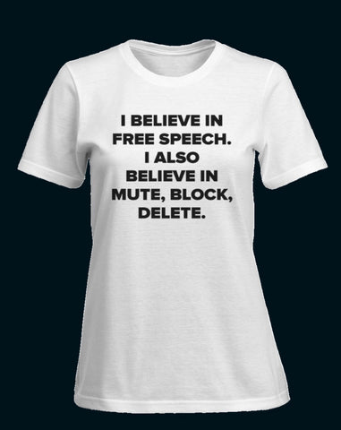 BLOCK, MUTE, DELETE Novelty T shirt - sky williams collections