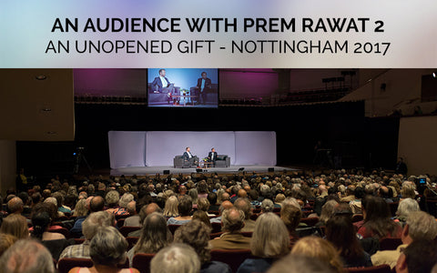 An Unopened Gift, An Audience with Prem Rawat in Nottingham, UK 2017, TimelessToday
