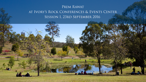 Prem Rawat at Ivory's Rock Conferences and Events Center - Day 5, Session 1