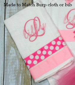 Add made to match burp cloth to your outfit.
