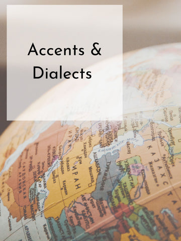 Specialty Course | Accents & Dialects | Spring 20 | Saturdays, 8 Weeks