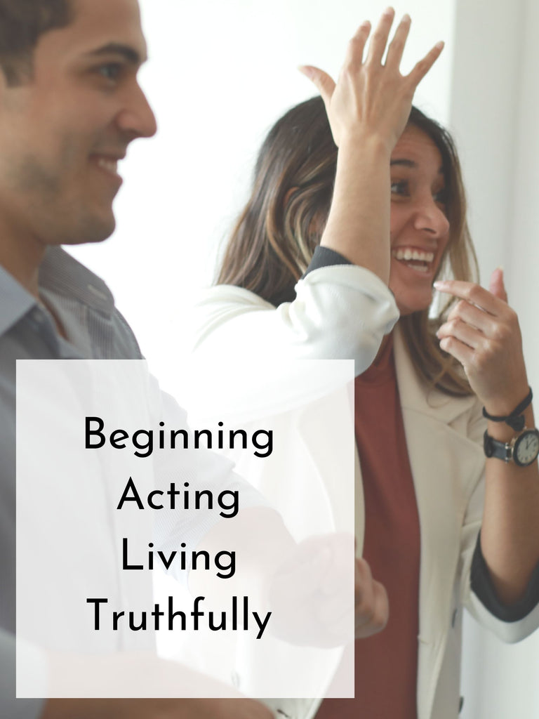 Beginning Acting Living Truthfully | Winter 20 | Mondays