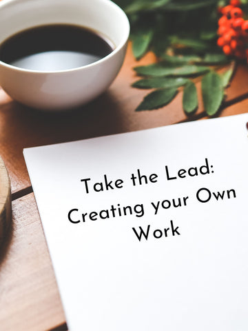 Industry Workshops | Take the Lead: Creating Your Own Work | Sunday, November 3rd