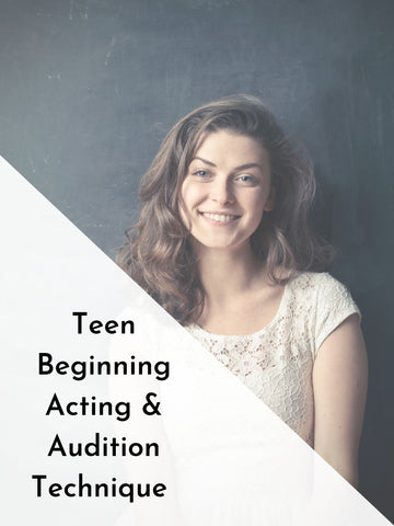 Teen Acting | Beginning Acting & Audition Technique | Winter 20 | Saturdays