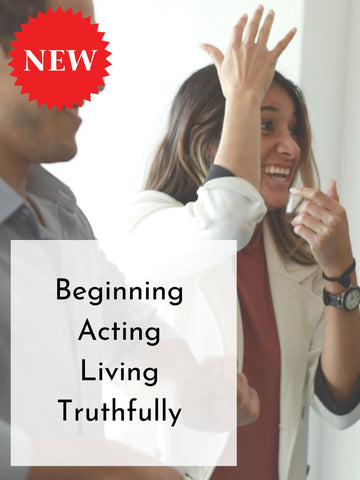 Beginning Acting Living Truthfully | Fall 19 Mondays Adult