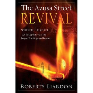 The Azusa Street Revival by Roberts Liardon (Book)