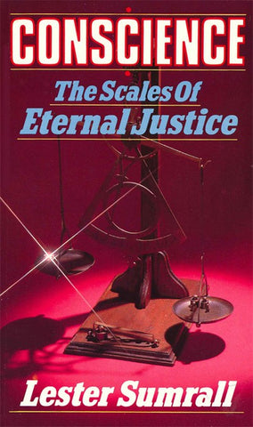 Conscience: The Scales of Eternal Justice