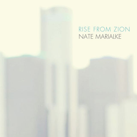 Nate Marialke: Rise From Zion - Praise & Worship CD